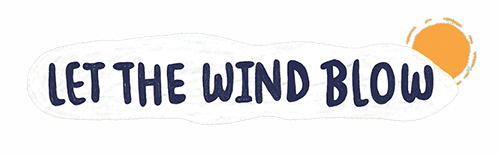 Let the Wind Blow